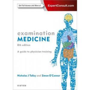 Examination Medicine: A Guide to Physician Training 8E