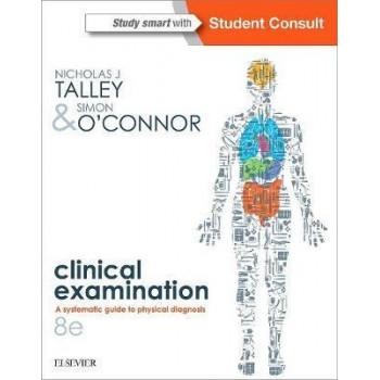 Talley and O'Connor's Clinical Examination - 2-Volume Set 8E