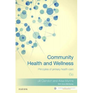 Community Health & Wellness: Principles of Primary Health Care  6th Edition