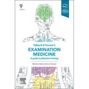 Examination Medicine: A Guide to Physician Training 9E