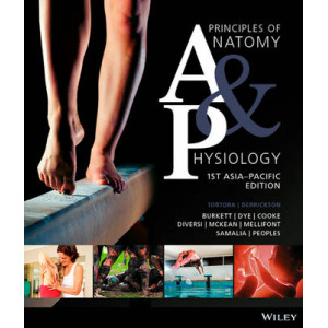 Principles of Anatomy & Physiology: 1st Asia-Pacific Edition