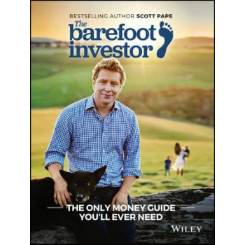 Barefoot Investor: The Only Money Guide You'll Ever Need