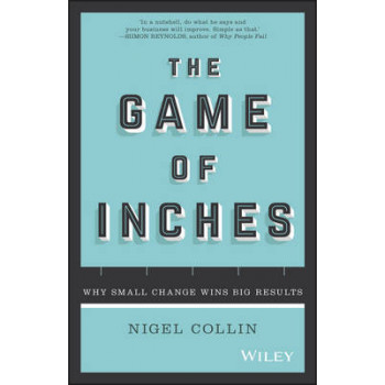 Game of Inches: Why Small Change Wins Big Results