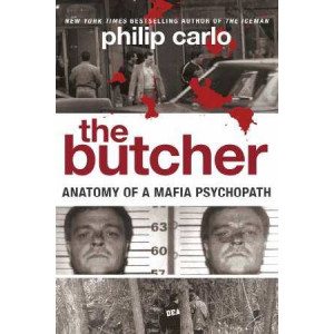 Butcher: Anatomy of a Mafia Psychopath