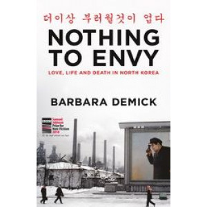 Nothing to Envy: Love, Life and Death in North Korea