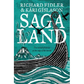 Saga Land: The Island of Stories at the End of the World