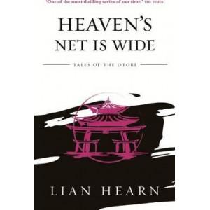 Heaven's Net is Wide: Book 5 Tales of the Otori