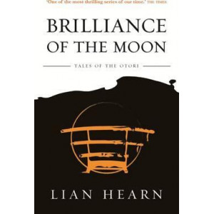 Brilliance of the Moon: Book 3 Tales of the Otori