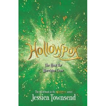 Hollowpox: The Hunt for Morrigan Crow: Nevermoor 3 HARDBACK