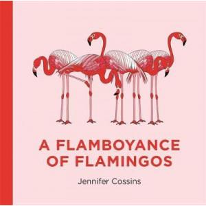 Flamboyance of Flamingos, A