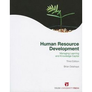 Human Resource Development: Managing Learning and Knowledge Capital