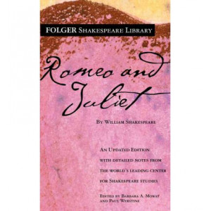 Romeo and Juliet - Folger Shakespeare Library