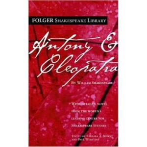 Antony and Cleopatra : Folger Edition