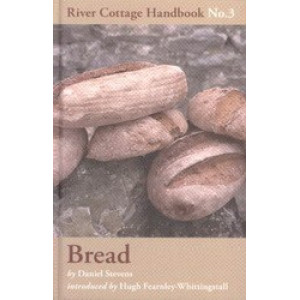 Bread: River Cottage Handbook #3