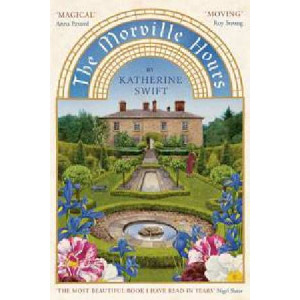 Morville Hours : The Story of a Garden