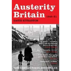 Austerity Britain: 1945 - 1951