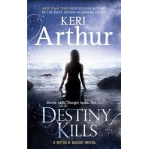 Destiny Kills : Myth and Magic Series #1