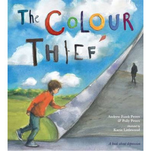 Colour Thief: A Family's Story of Depression