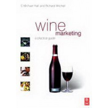 Wine Marketing : A Practical Guide