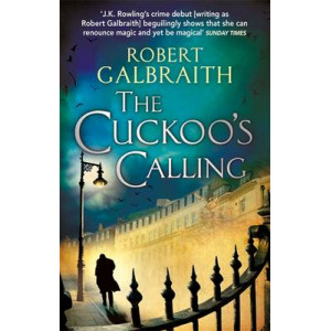 Cuckoo's Calling: Cormoran Strike #1