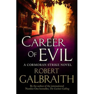 Career of Evil: Cormoran Strike #3