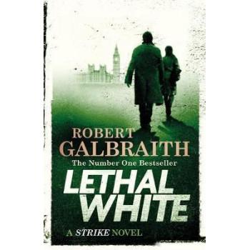 Lethal White: Cormoran Strike #4