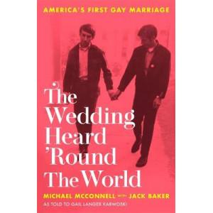 Wedding Heard 'Round the World: America's First Gay Marriage
