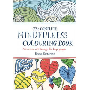 Complete Mindfulness Colouring Book