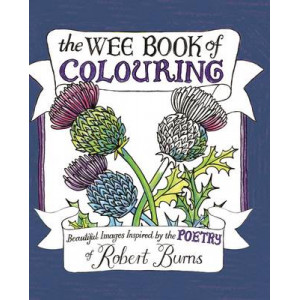 Wee Book of Colouring: Beautiful Images Inspired by the Poetry of Robert Burns