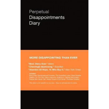 2019 Perpetual Disappointments Diary