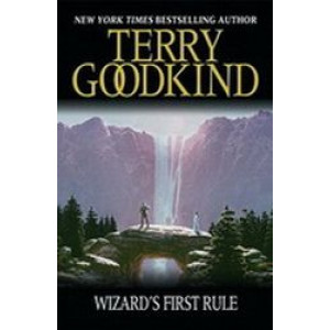 Wizard's First Rule : Sword of Truth #1