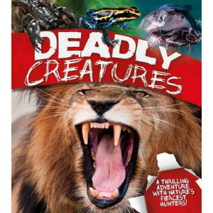 Deadly Creatures: A Thrilling Adventure with Nature's Fiercest Hunters