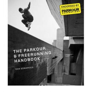 Parkour & Free Running Handbook