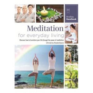 Healing Handbooks: Meditation for Everyday Living