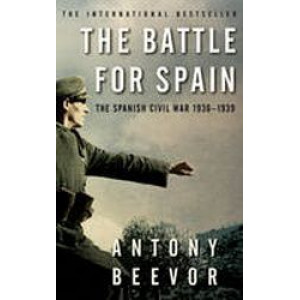 Battle for Spain : The Spanish Civil War 1936-1939
