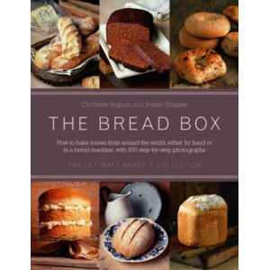 Bread Box: The Ultimate Baker's Collection