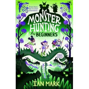 Monster hunting for beginners