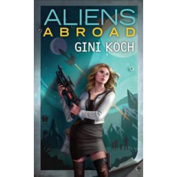 Aliens Abroad