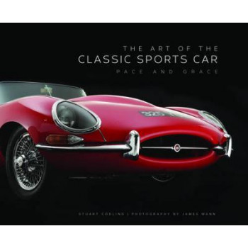 Art of the Classic Sports Car: Pace and Grace