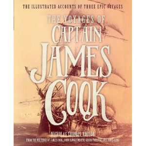 Voyages of Captain James Cook: The Illustrated Accounts of Three Epic Voyages