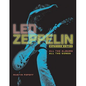 Led Zeppelin: All the Albums, All the Songs, Expanded Edition