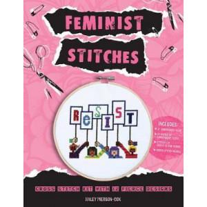 Feminist Stitches: Learn to Cross Stitch 12 Fierce Designs