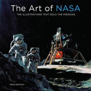 Art of NASA: The Illustrations That Sold the Missions, The