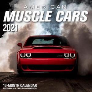 2021 Calendar Amercian Muscle Cars: 16-Month Calendar - September 2019 through December 2020
