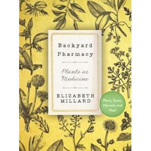 Backyard Pharmacy mini: Plants as Medicine
