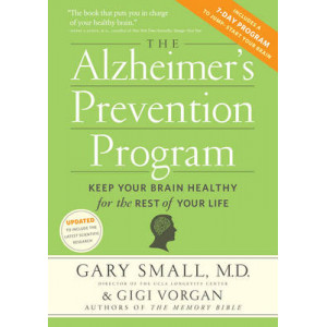 Alzheimer's Prevention Program: Keep Your Brain Healthy for the Rest of Your Life