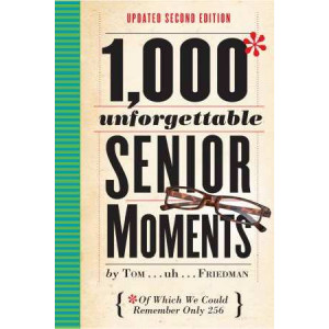 1, 000 Unforgettable Senior Moments