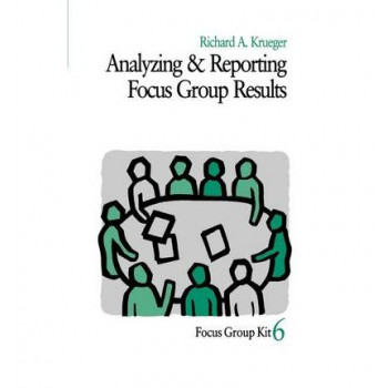 Analyzing and Reporting Focus Group Results