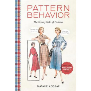 Pattern Behavior: The Seamy Side of Fashion