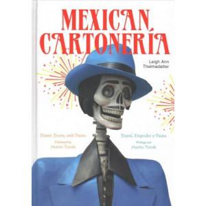 Mexican Cartoneria: Paper, Paste and Fiesta
